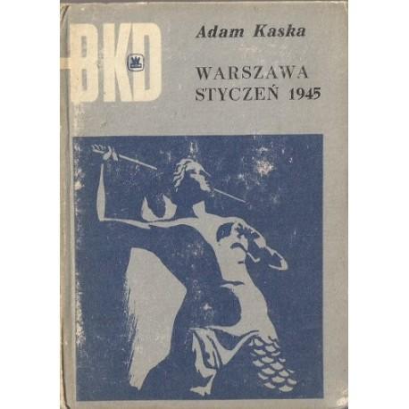 """BKD Adam Kaska """"Warszawa Styczeń 1945"""""""
