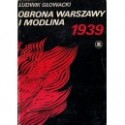 """Ludwik Głowacki """"Obrona Warszawy i Modlina 1939"""""""