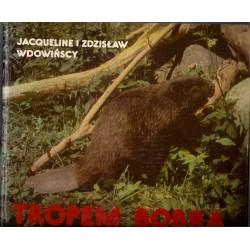 """Jackqueline i Zdzisław Wdowińscy """"Tropem bobra"""""""