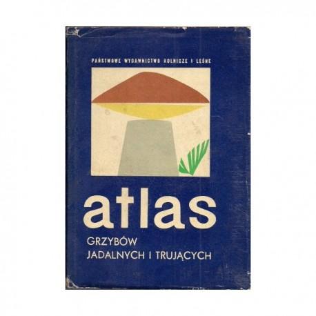 Atlas grzybów jadalnych i trujących