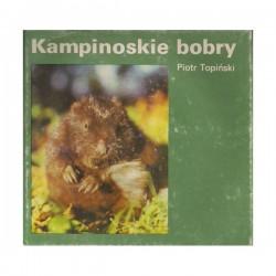 """P. Topiński """"Kampinowskie bobry"""""""